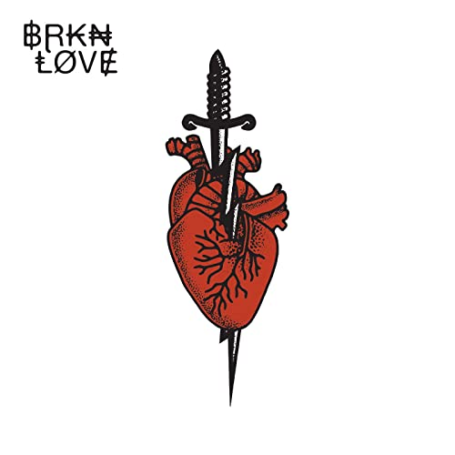 BRKN LOVE, BRKN LOVE (DELUXE EDITION)